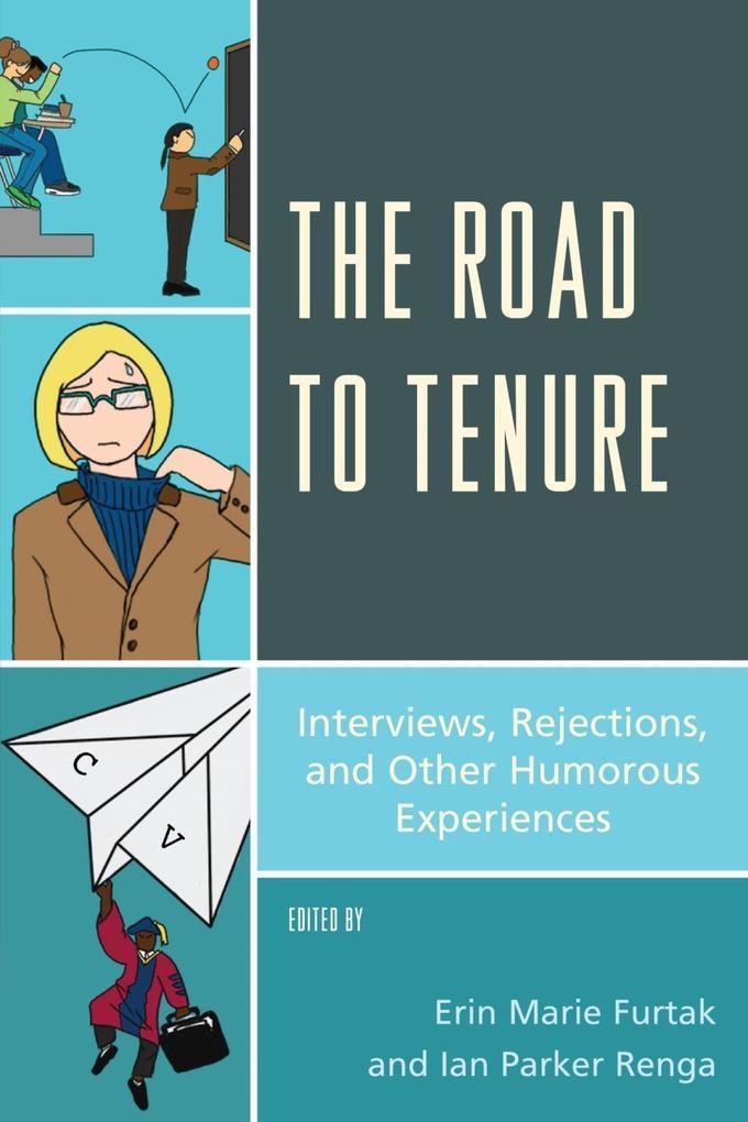 The Road to Tenure als eBook epub