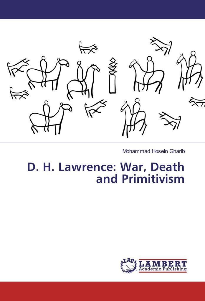D. H. Lawrence: War, Death and Primitivism als Buch (kartoniert)