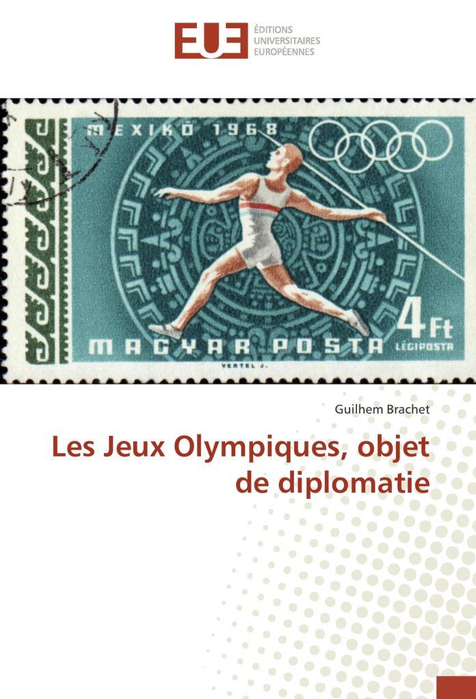 Les Jeux Olympiques, objet de diplomatie als Buch (kartoniert)