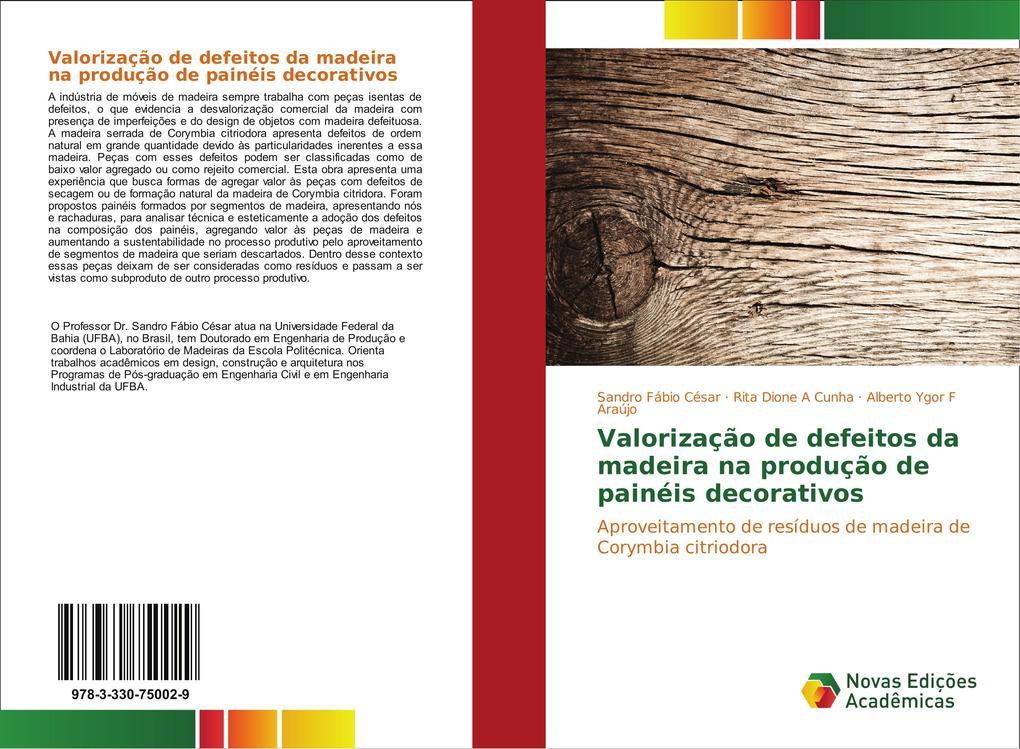 Valorização de defeitos da madeira na produção de painéis decorativos als Buch (kartoniert)