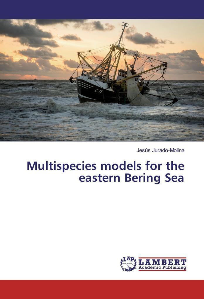 Multispecies models for the eastern Bering Sea als Buch (kartoniert)