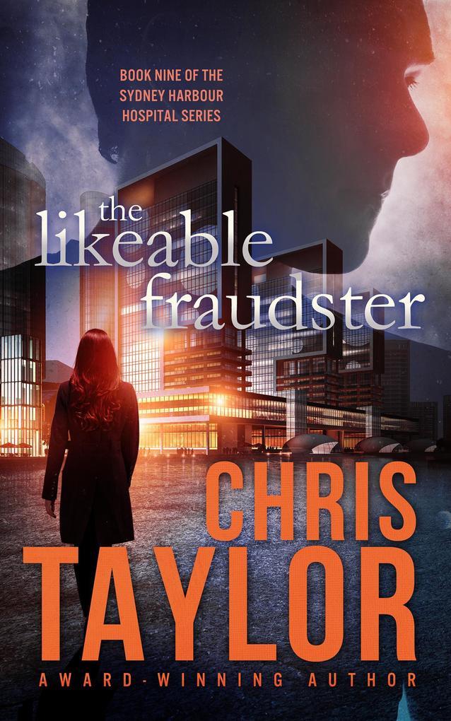 The Likeable Fraudster (The Sydney Harbour Hospital Series, #9) als eBook epub