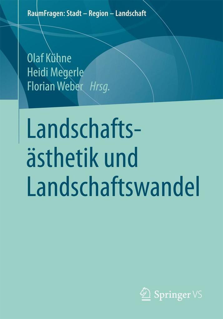Landschaftsästhetik und Landschaftswandel als eBook pdf