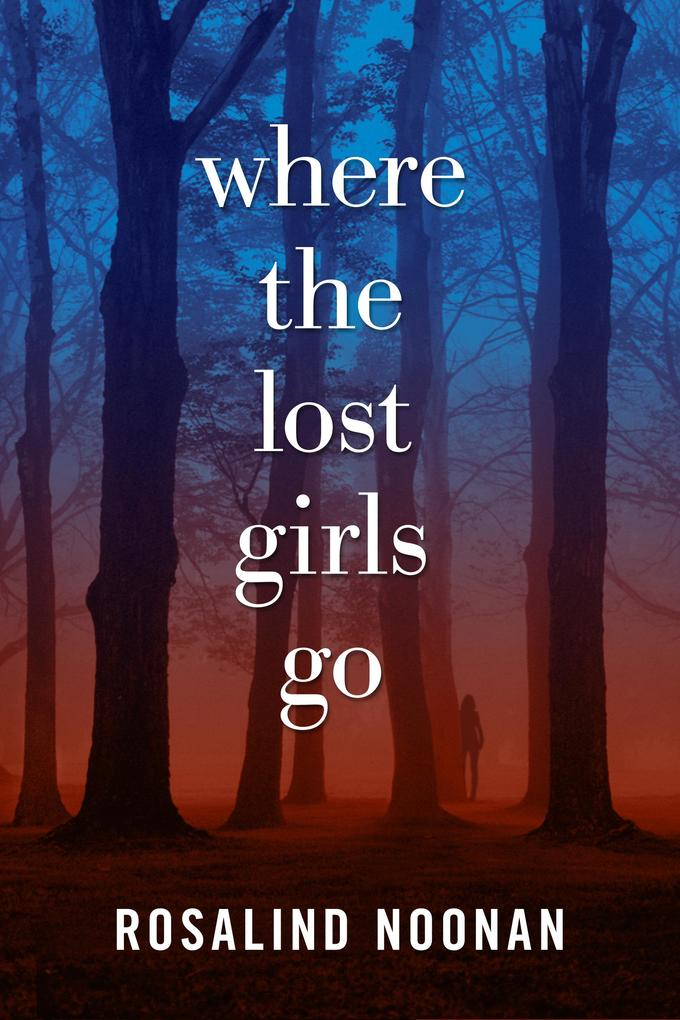 Where the Lost Girls Go als eBook epub