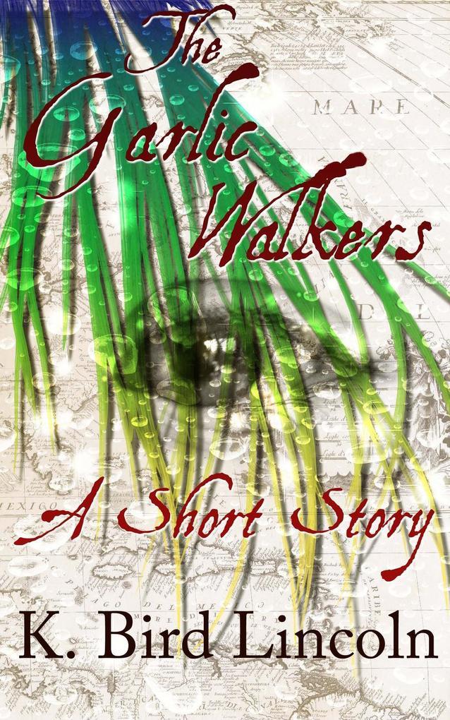 The Garlic Walkers als eBook epub