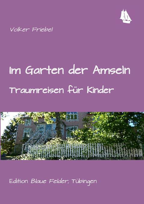 Im Garten der Amseln als Buch (kartoniert)