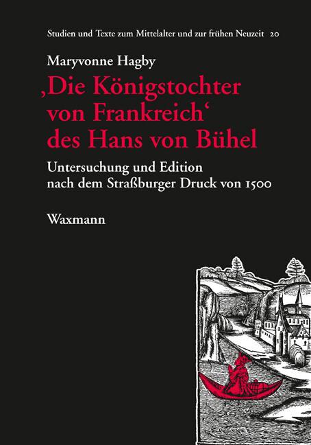 'Die Königstochter von Frankreich' des Hans von Bühel als Buch (kartoniert)