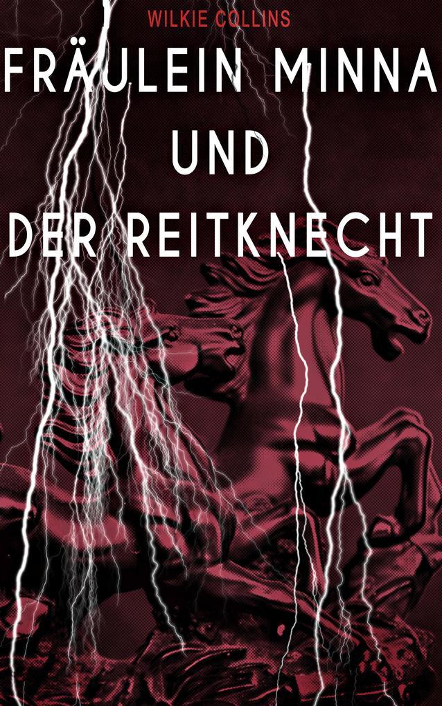 Fräulein Minna und der Reitknecht als eBook epub