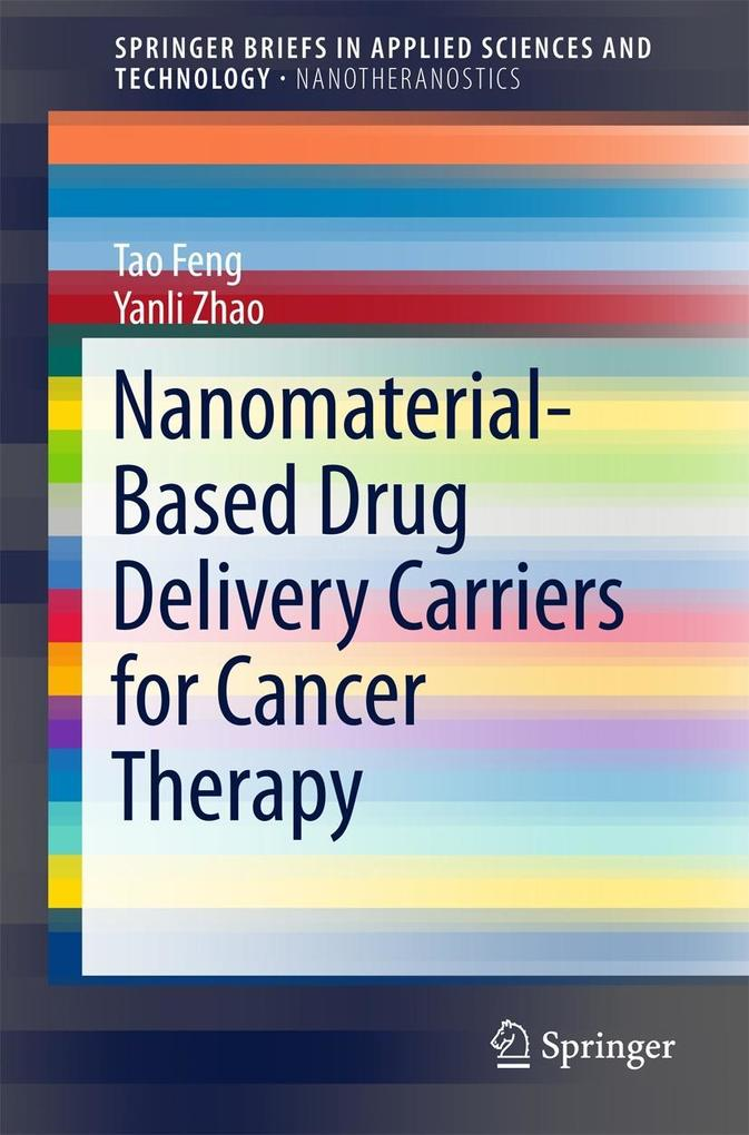 Nanomaterial-Based Drug Delivery Carriers for Cancer Therapy als eBook pdf