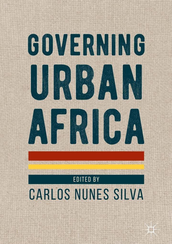 Governing Urban Africa als eBook pdf