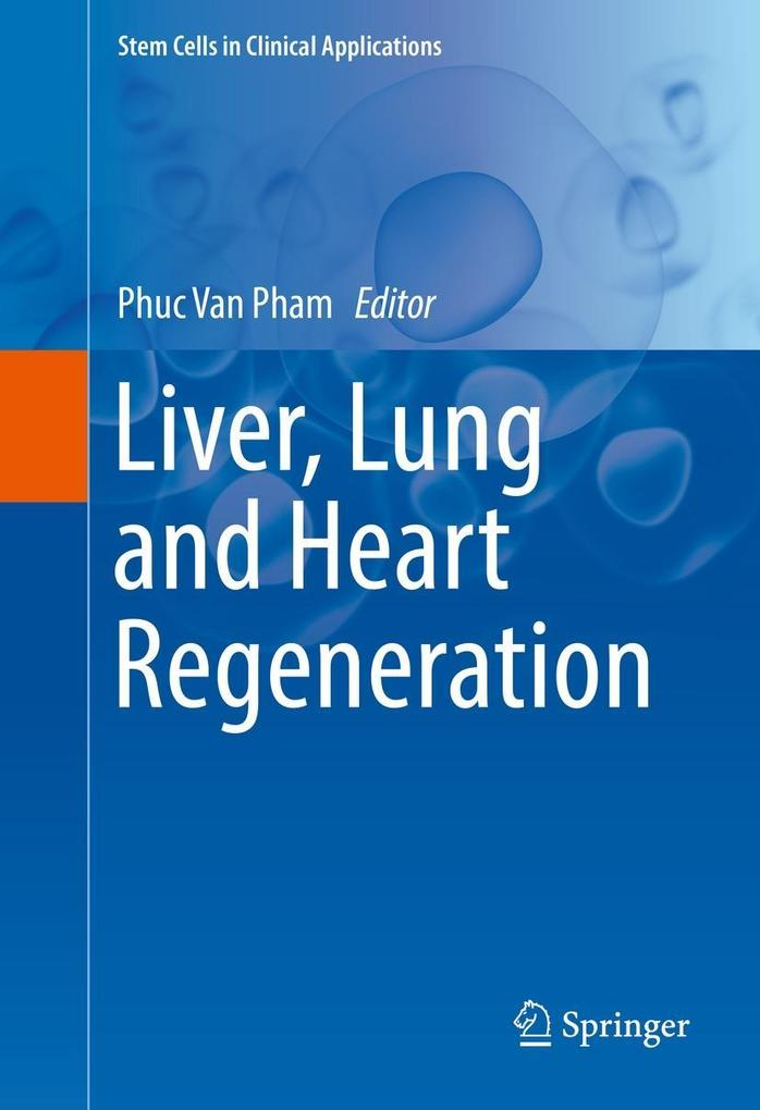 Liver, Lung and Heart Regeneration als eBook pdf