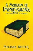 A Modicum of Impressions (The Chronicles of Loresse, #5)