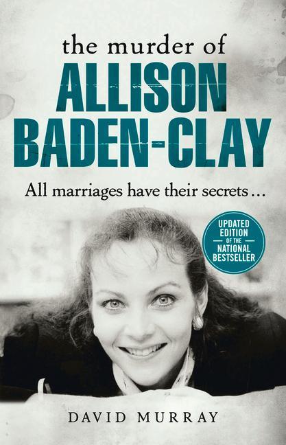 The Murder of Allison Baden-Clay als Taschenbuch