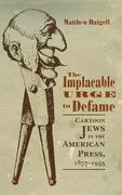Implacable Urge to Defame