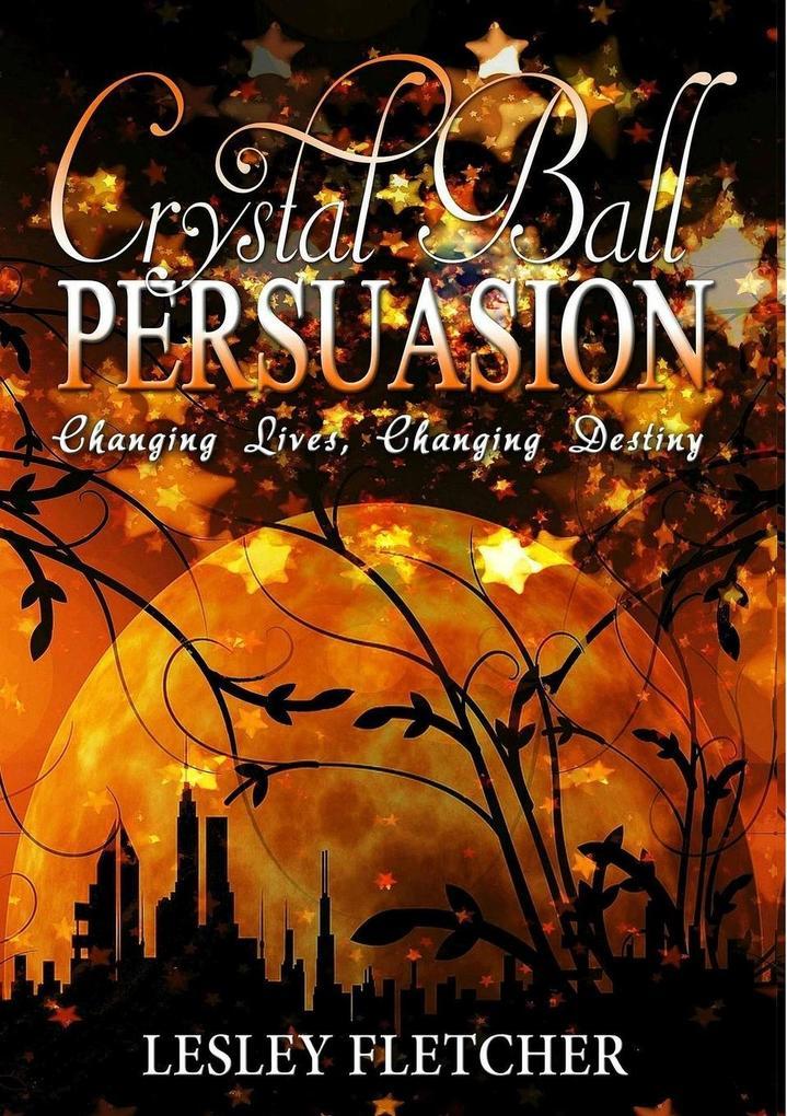 Crystal Ball Persuasion als Taschenbuch
