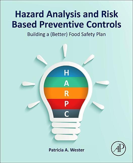 Hazard Analysis and Risk Based Preventive Controls als Buch (gebunden)