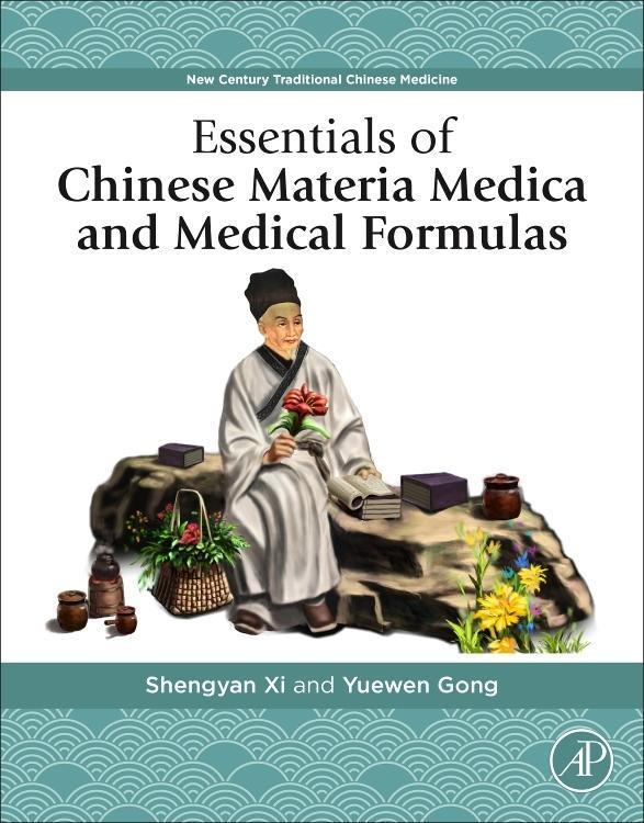 Essentials of Chinese Materia Medica and Medical Formulas als Taschenbuch