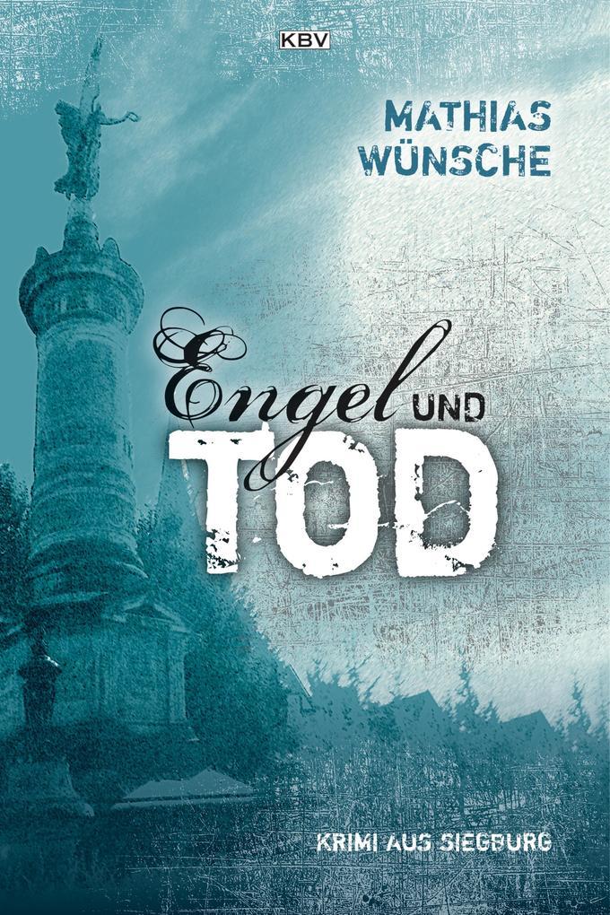 Engel und Tod als eBook epub