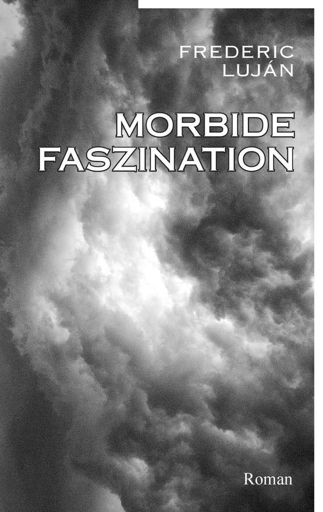 Morbide Faszination als eBook epub