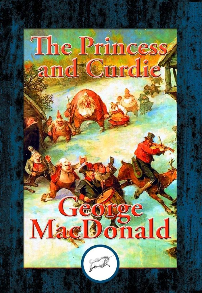 The Princess and Curdie als eBook epub