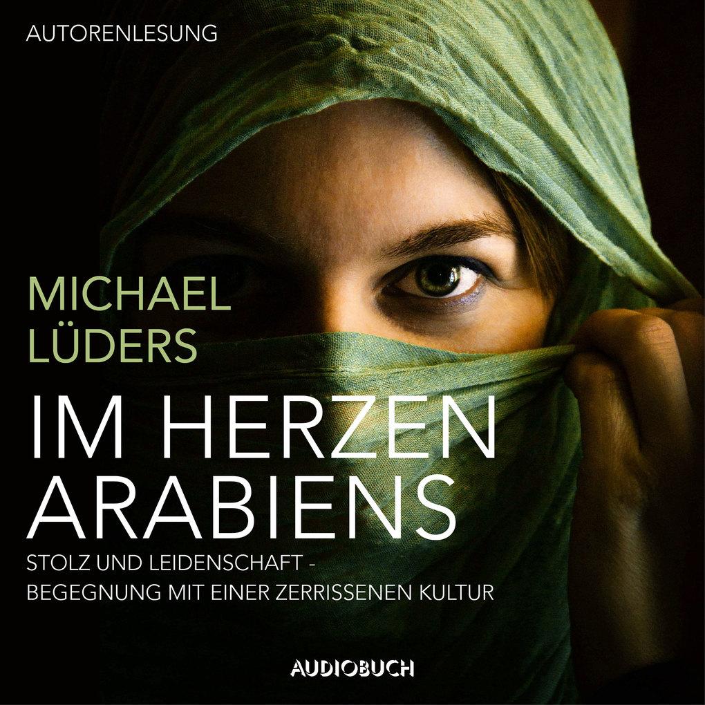 Im Herzen Arabiens als Hörbuch Download