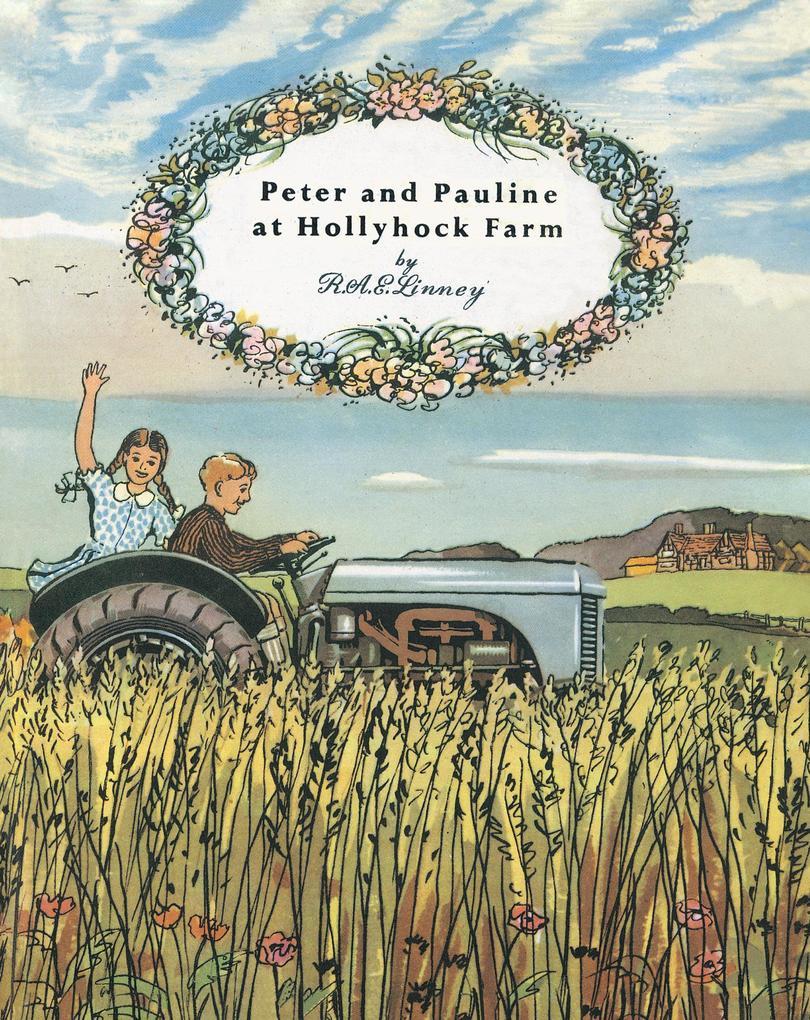Peter and Pauline at Hollyhock Farm als eBook epub