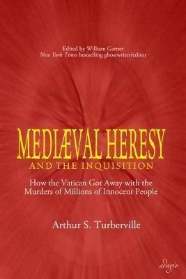 Medieval Heresy and the Inquisition als eBook epub