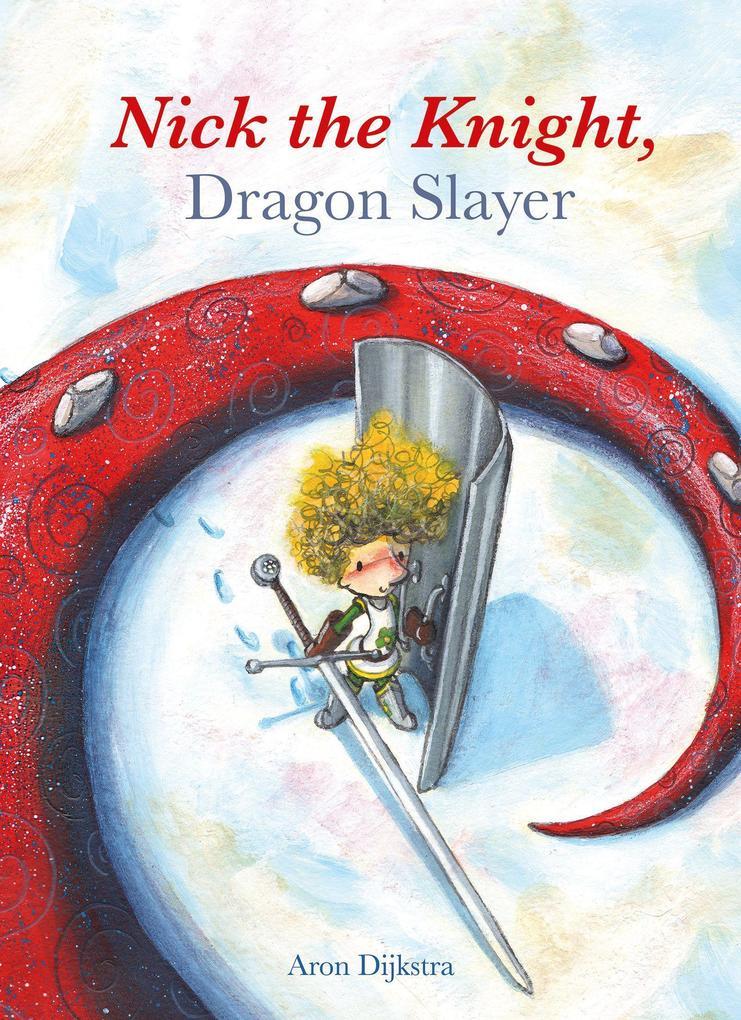 Nick the Knight, Dragon Slayer als Buch (gebunden)