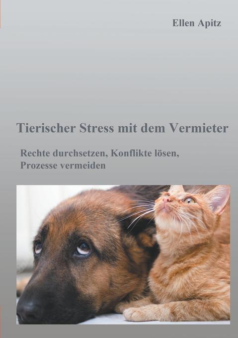Tierischer Stress mit dem Vermieter als Buch (kartoniert)