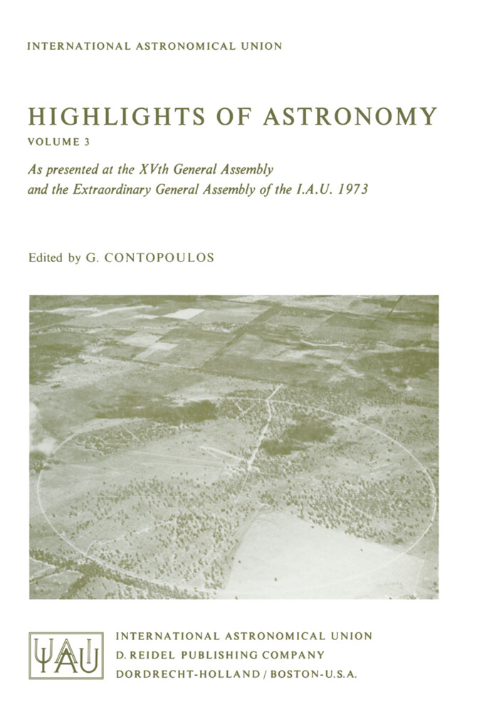 Highlights of Astronomy: As Presented at the Xvth General Assembly and the Extra Ordinary General Assembly of the I.A.U. 1973 als Buch (gebunden)