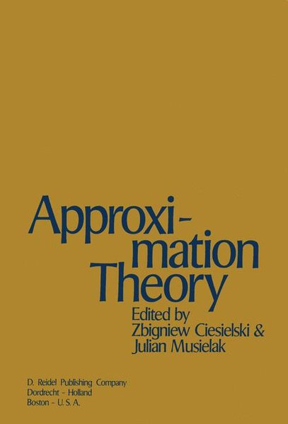 Approximation Theory: Proceedings of the Conference Jointly Organized by the Mathematical Institute of the Polish Academy of Sciences and th als Buch (gebunden)