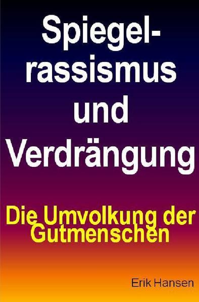 Spiegelrassismus und Verdrängung als Buch (kartoniert)