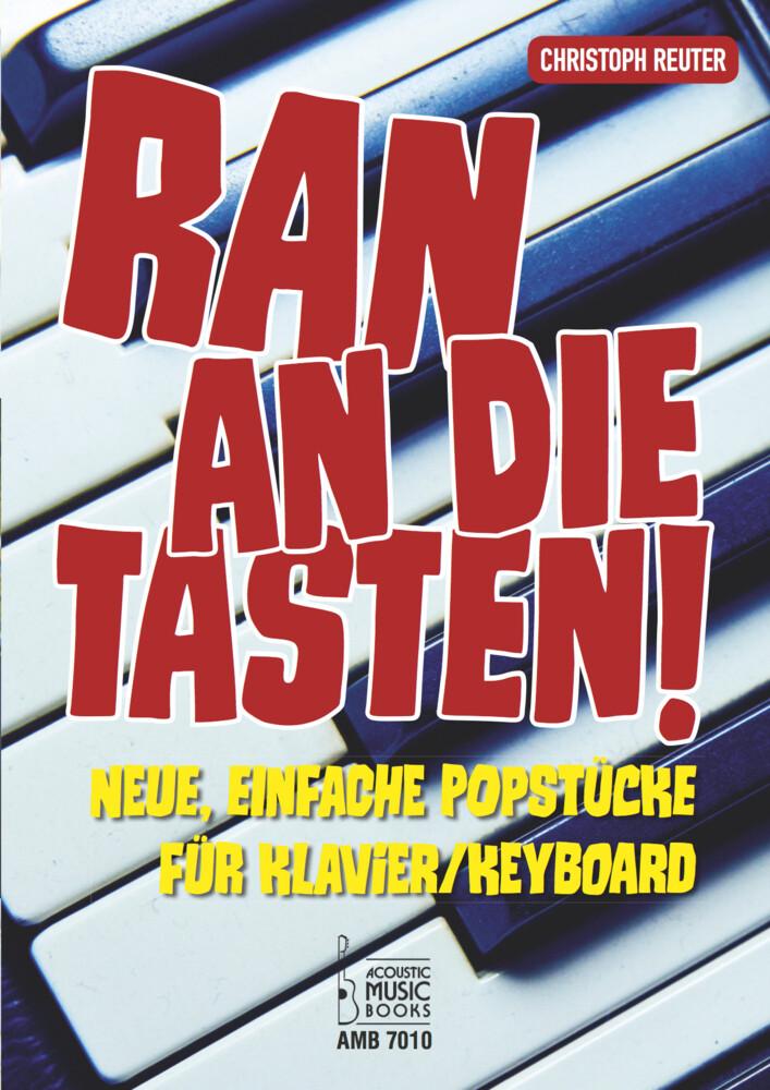 Ran an die Tasten!, für Klavier/Keyboard. Bd.1 als Buch (kartoniert)