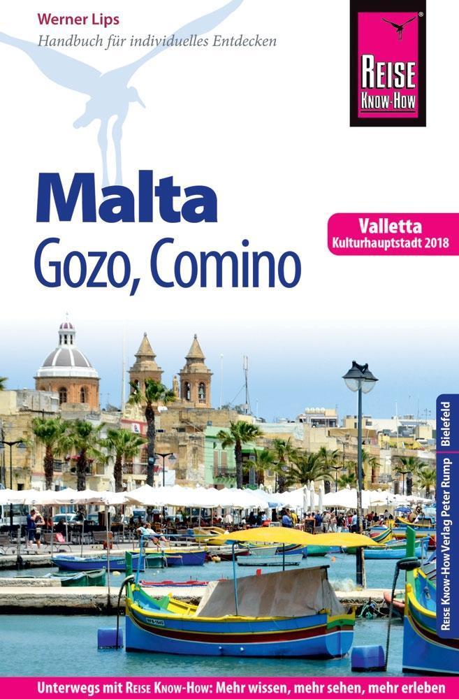 Reise Know-How Reiseführer Malta, Gozo, Comino (mit Valletta, Kulturhauptstadt 2018) als Buch (kartoniert)