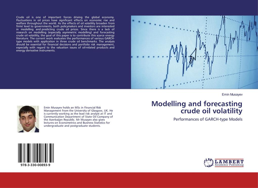 Modelling and forecasting crude oil volatility als Buch (kartoniert)