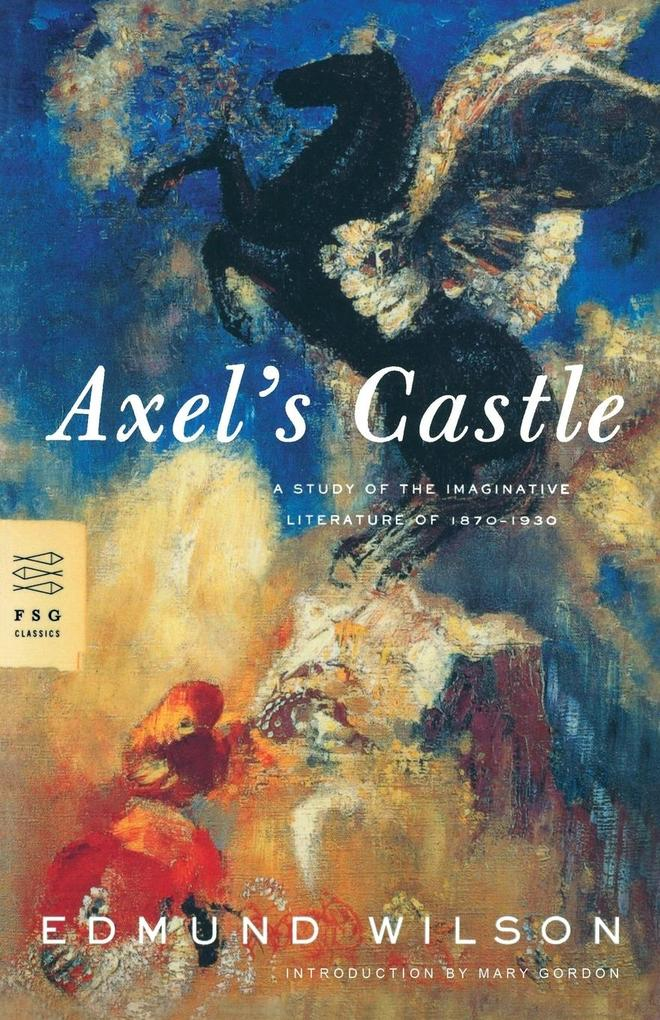 Axel's Castle: A Study of the Imaginative Literature of 1870-1930 als Taschenbuch