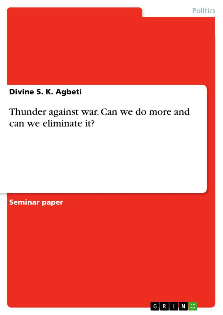 Thunder against war. Can we do more and can we eliminate it? als eBook pdf