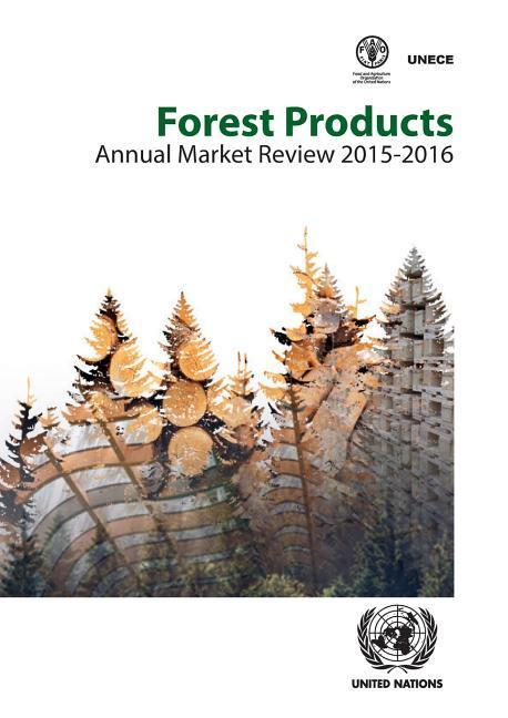 Forest Products Annual Market Review 2015-2016 als Taschenbuch