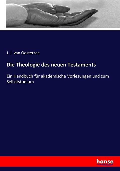 Die Theologie des neuen Testaments als Buch (kartoniert)