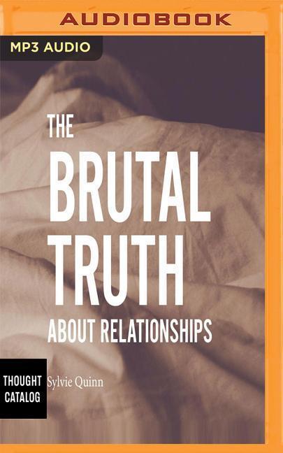 BRUTAL TRUTH ABT RELATIONSHI M als Hörbuch CD