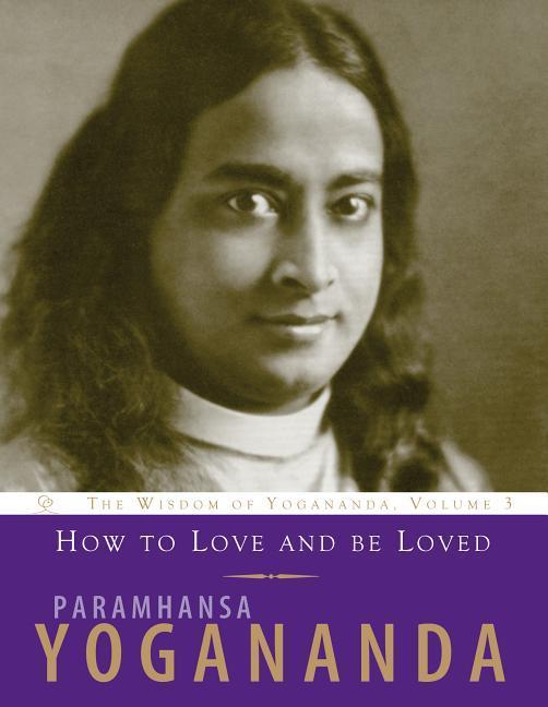 How to Love and be Loved als Taschenbuch
