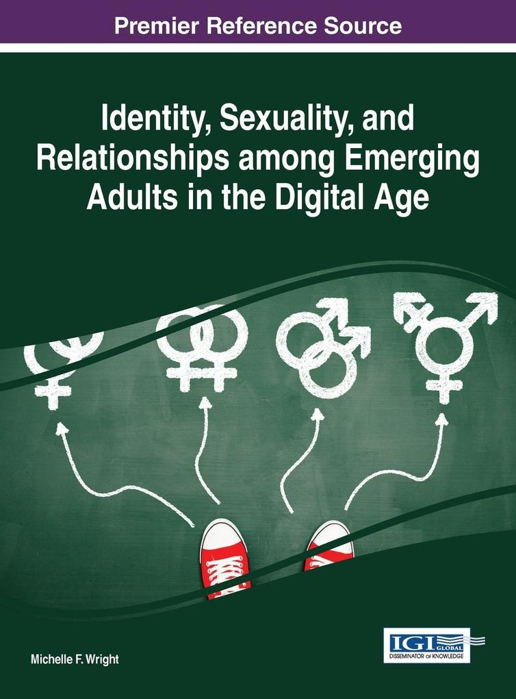 Identity, Sexuality, and Relationships among Emerging Adults in the Digital Age als Buch (gebunden)