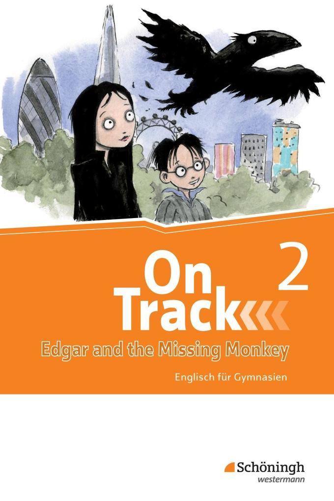 On Track 2. Ferienlektüre. Mit Übungen. Englisch für Gymnasien. Bayern als Buch