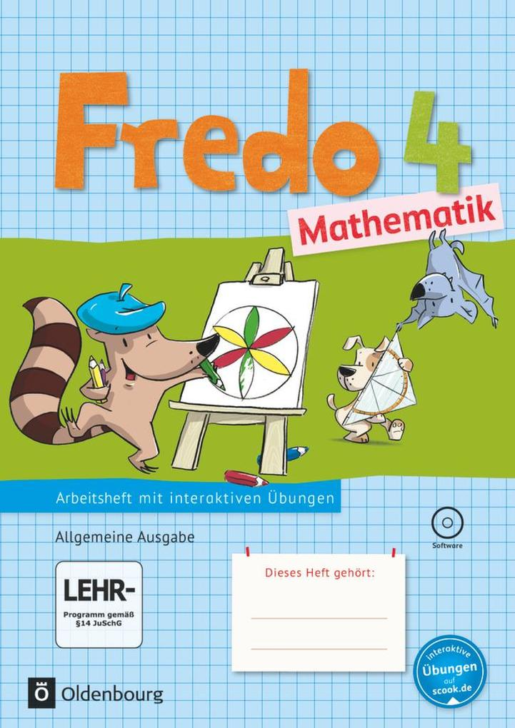 Fredo - Mathematik - Ausgabe A 4. Schuljahr für alle Bundesländer (außer Bayern) - Arbeitsheft mit interaktiven Übungen auf scook.de als Buch