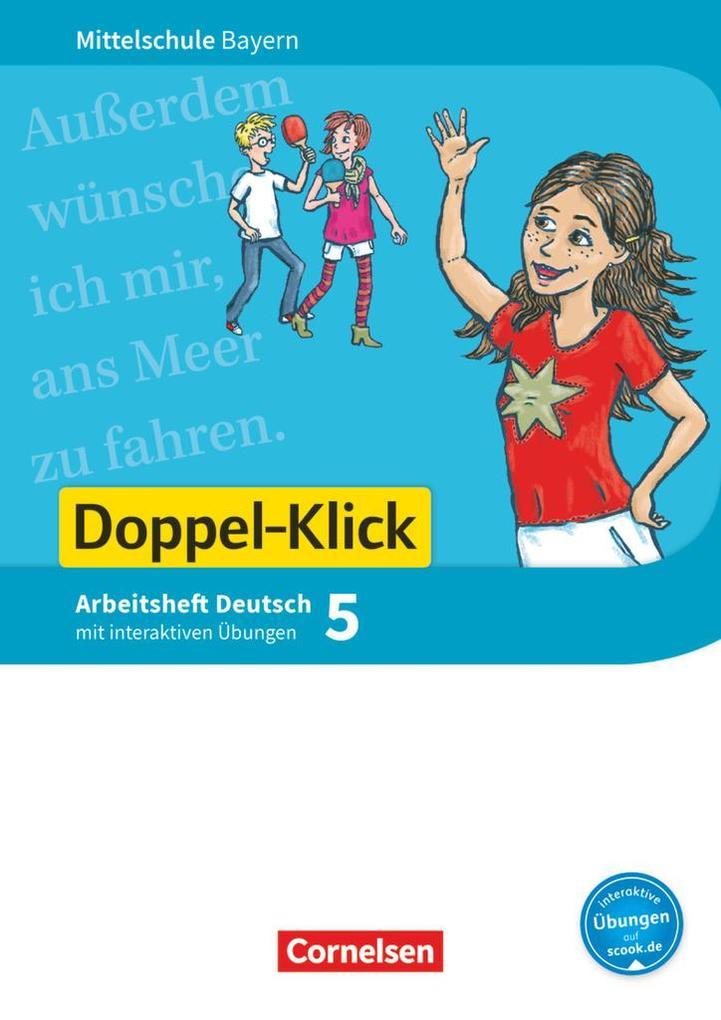 Doppel-Klick 5. Jahrgangsstufe - Mittelschule Bayern - Arbeitsheft mit interaktiven Übungen auf scook.de als Buch