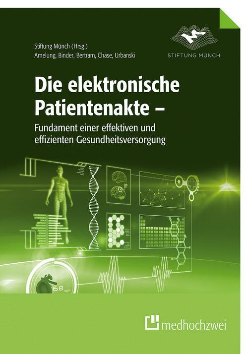 Die elektronische Patientenakte als eBook epub