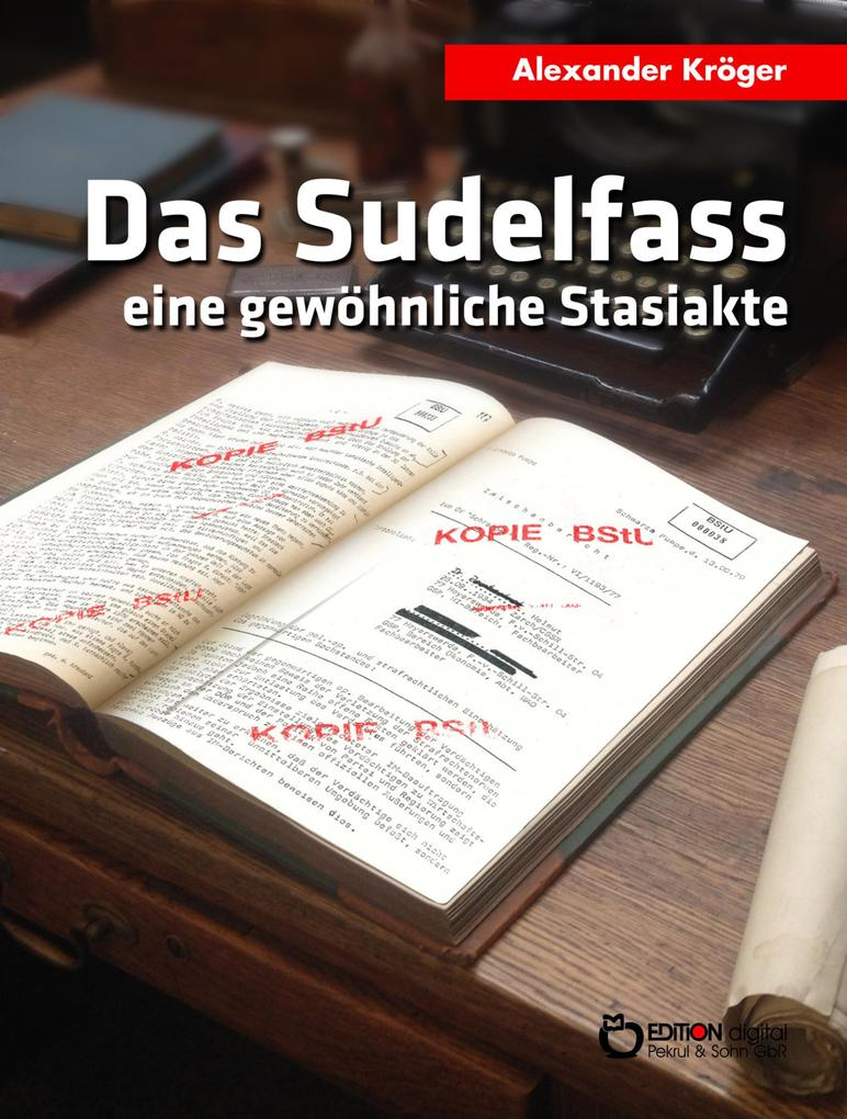Das Sudelfass als eBook epub
