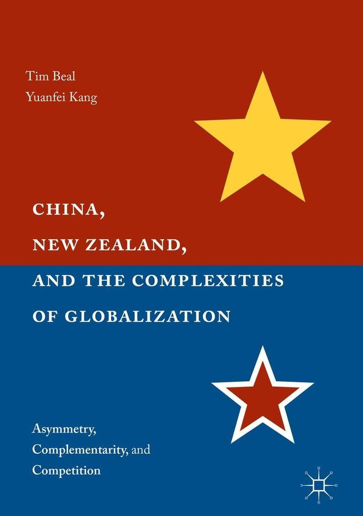 China, New Zealand, and the Complexities of Globalization als eBook pdf