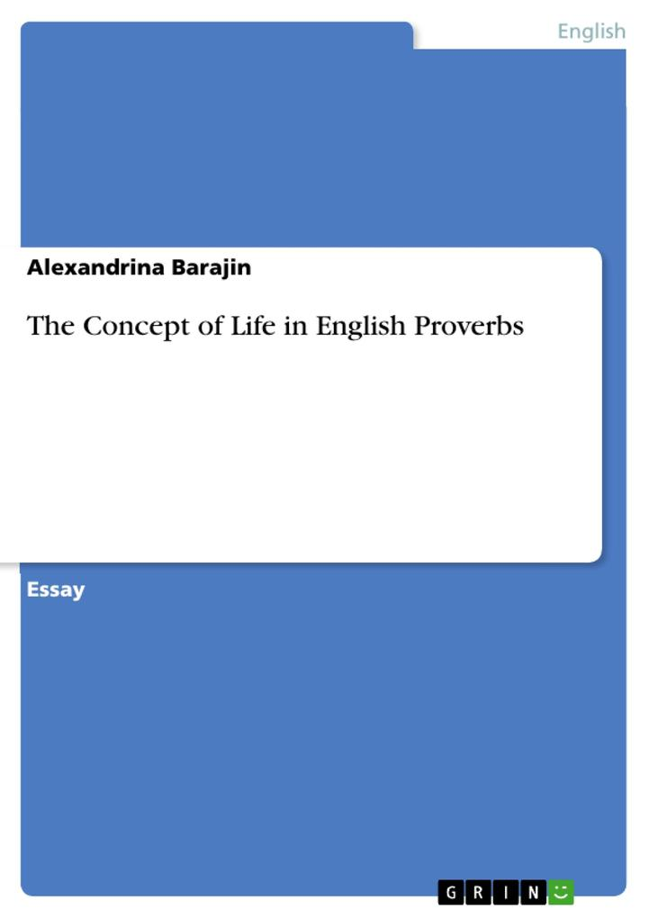 The Concept of Life in English Proverbs als eBook pdf