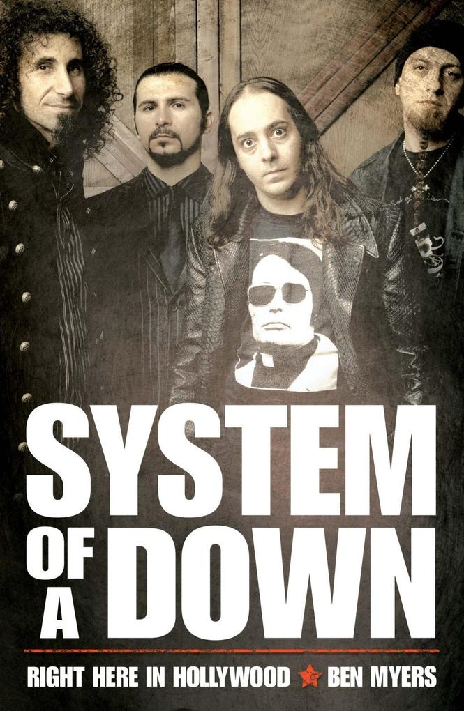 System of a Down - Right Here in Hollywood als eBook epub